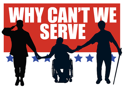 Why Can't We Serve logo, 3 service members, 1 in wheelchair, 1 with cane